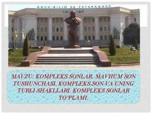 MAVZU KOMPLEKS SONLAR MAVHUM SON TUSHUNCHASI KOMPLEKS SON