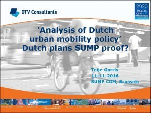 Analysis of Dutch urban mobility policy Dutch plans