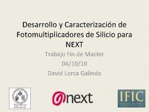 Desarrollo y Caracterizacin de Fotomultiplicadores de Silicio para