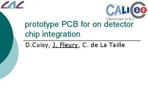 prototype PCB for on detector chip integration D