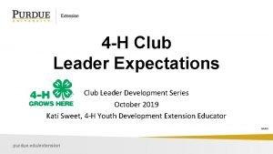 4 H Club Leader Expectations Club Leader Development