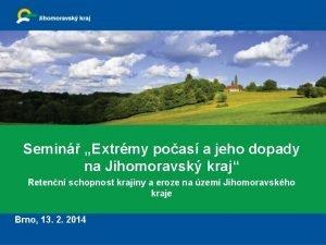 Semin Extrmy poas a jeho dopady na Jihomoravsk