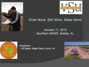 Grow More Sell More Make More January 17