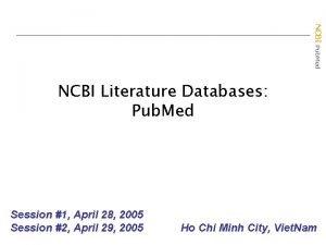 NCBI Pub Med NCBI Literature Databases Pub Med
