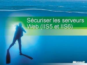 Scuriser les serveurs Web IIS 5 et IIS