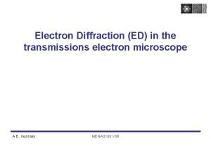 Electron Diffraction ED in the transmissions electron microscope