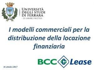 I modelli commerciali per la distribuzione della locazione