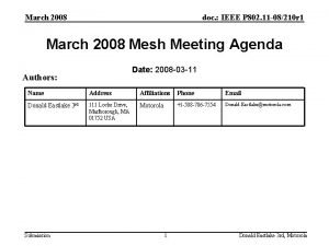 March 2008 doc IEEE P 802 11 08210