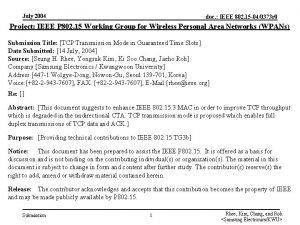 July 2004 doc IEEE 802 15 040373 r