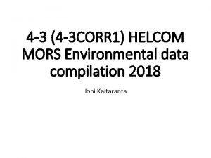 4 3 4 3 CORR 1 HELCOM MORS