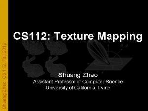 Shuang Zhao CS 112 Fall 2019 CS 112
