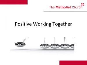 Positive Working Together Positive Working Together Background Memorial