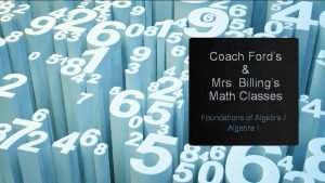 Coach Fords Mrs Billings Math Classes Foundations of