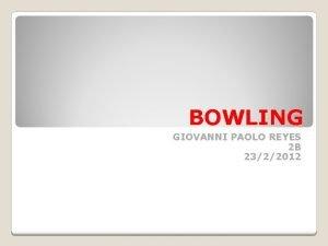 BOWLING GIOVANNI PAOLO REYES 2 B 2322012 SIMBOLO