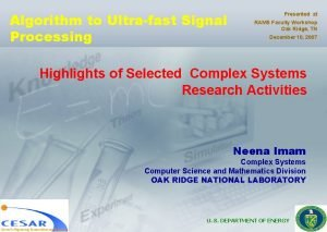 Algorithm to Ultrafast Signal Processing Presented at RAMS