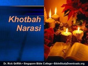 Khotbah Narasi Dr Rick Griffith Singapore Bible College