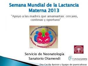 Semana Mundial de la Lactancia Materna 2013 Apoyo