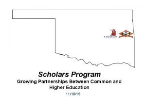 11 Scholars Program Growing Partnerships Between Common and