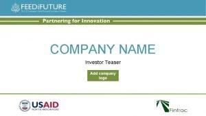 COMPANY NAME Investor Teaser Add company logo Executive
