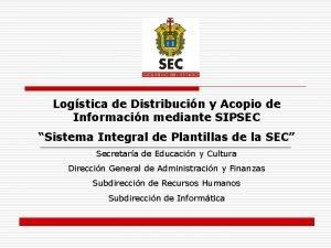 Logstica de Distribucin y Acopio de Informacin mediante