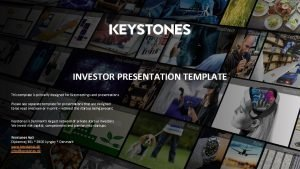 INVESTOR PRESENTATION TEMPLATE This template is primarily designed