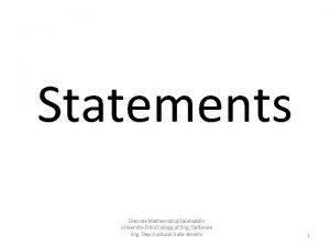 Statements Discrete MathematicsSalahaddin UniversityErbilCollege of Eng Software Eng