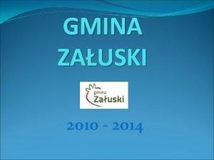 GMINA ZAUSKI 2010 2014 DEMOGRAFIA Ludno Gminy Zauski