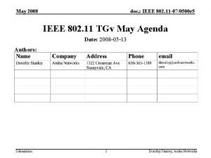 May 2008 doc IEEE 802 11 070500 r