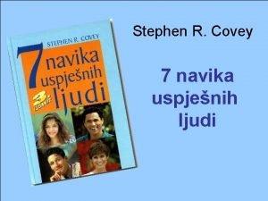 Stephen R Covey 7 navika uspjenih ljudi Etika