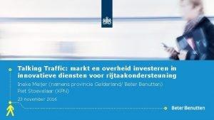 Talking Traffic markt en overheid investeren in innovatieve
