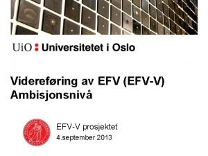 Viderefring av EFV EFVV Ambisjonsniv EFVV prosjektet 4