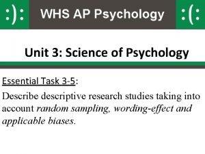 WHS AP Psychology Unit 3 Science of Psychology