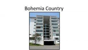 Bohemia Country Antecedentes Bohemia Country Se inscribi ante
