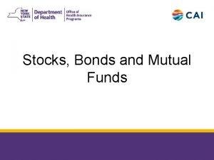 Stocks Bonds and Mutual Funds 8162018 2 Stocks