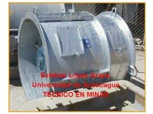 Esteban Lpez Araya Universidad de Aconcagua TECNICO EN