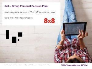 8 x 8 Group Personal Pension Plan Pension