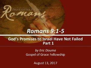 Romans 9 1 5 Gods Promises to Israel