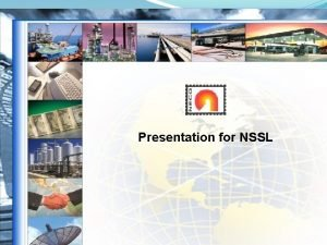 Presentation for NSSL NECO Group We are Part