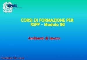 CORSI DI FORMAZIONE PER RSPP Modulo B 6