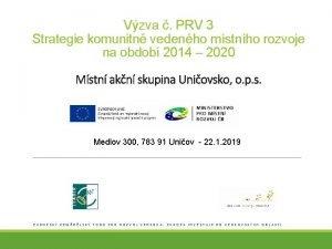 Vzva PRV 3 Strategie komunitn vedenho mstnho rozvoje