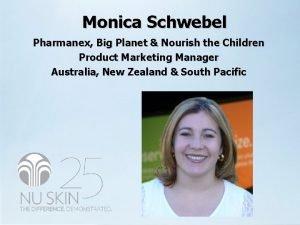 Monica Schwebel Pharmanex Big Planet Nourish the Children