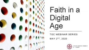 Faith in a Digital Age TGC WEBINAR SERIES
