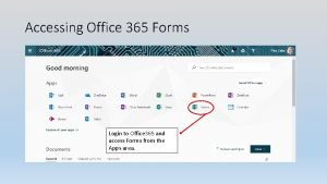 Accessing Office 365 Forms Login to Office 365