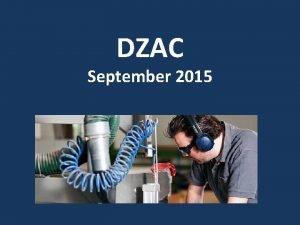 DZAC September 2015 Hearing Loss Hearing loss Difficult