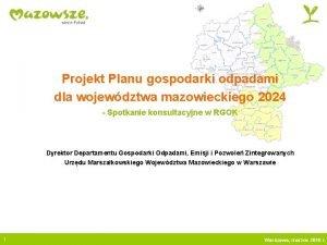 Projekt Planu gospodarki odpadami dla wojewdztwa mazowieckiego 2024