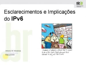 Esclarecimentos e Implicaes do IPv 6 Antonio M