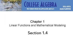 Chapter 1 Linear Functions and Mathematical Modeling Section