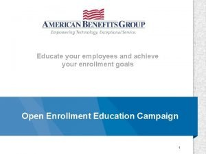 Educate your employees and achieve your enrollment goals