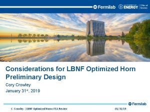 Considerations for LBNF Optimized Horn Preliminary Design Cory