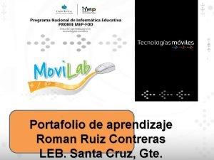 Portafolio de aprendizaje Roman Ruiz Contreras LEB Santa